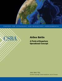 AirSea Battle: A Point-of-Departure Operational Concept | CSBA